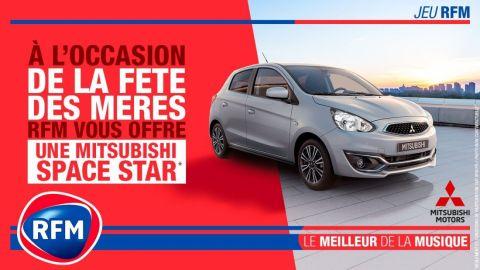 Fete des meres : RFM et Mitsubishi motors vous offre une Space Star